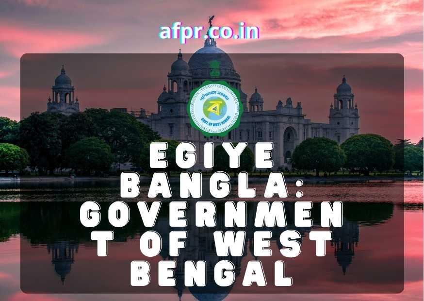 Egiye Bangla: Government Of West Bengal