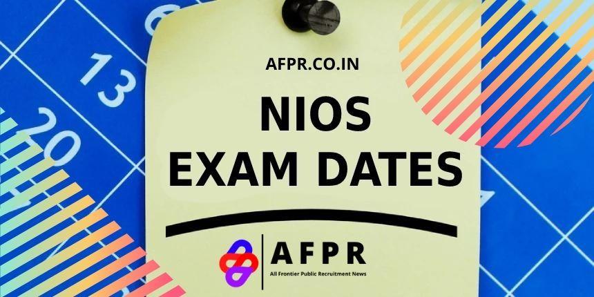 Nios Exams Date Sheet